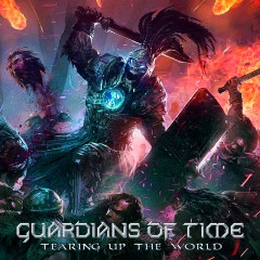 Guardians Of Time – Tearing Up The World (2018) Mp3