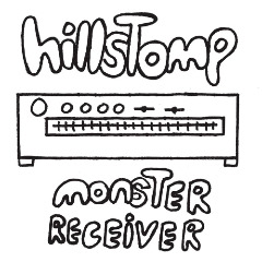 Hillstomp – Monster Receiver (2018) Mp3