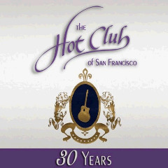 The Hot Club Of San Francisco – 30 Years (2018) Mp3