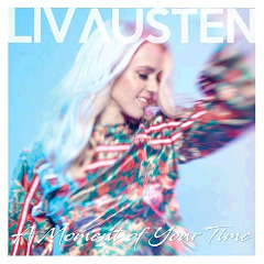 Liv Austen – A Moment Of Your Time (2018) Mp3