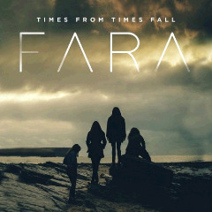 Fara – Times From Times Fall (2018) Mp3
