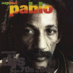 Augustus Pablo – Dj's From 70's To 80's (2018) Mp3