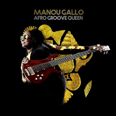 Manou Gallo – Afro Groove Queen (2018) Mp3