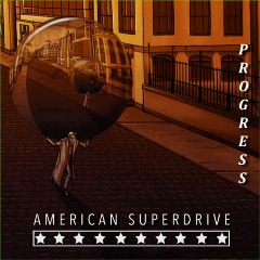 American Superdrive – Progress (2018) Mp3