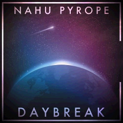 Nahu Pyrope – Daybreak (2018) Mp3