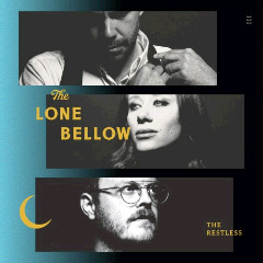 The Lone Bellow – The Restless (2018) Mp3