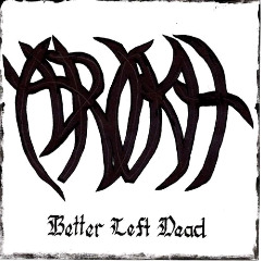 Arokh – Better Left Dead (2018) Mp3