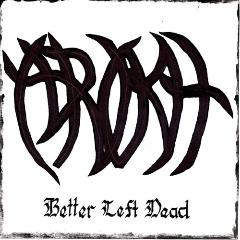 Arokh – Better Left Dead (2018) Mp3