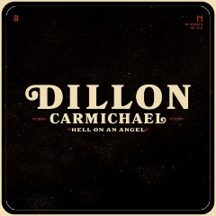 Dillon Carmichael ? Hell On An Angel (2018) Mp3
