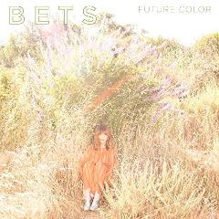 Bets – Future Color (2018) Mp3