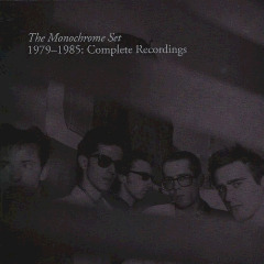 The Monochrome Set – 1979-1985 Complete Recordings (2018) Mp3