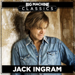 Jack Ingram – Big Machine Classics (2018) Mp3