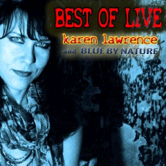 Karen Lawrence & Blue By Nature – Best Of Live (remastered) (2018) Mp3