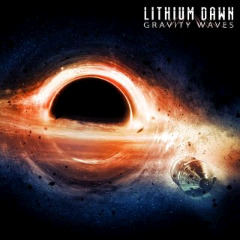 Lithium Dawn – Gravity Waves (2018) Mp3
