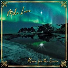 Mike Love – Reason For The Season (2018) Mp3