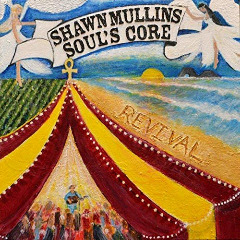 Shawn Mullins – Soul's Core Revival (2018) Mp3