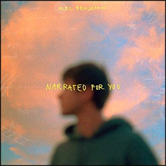 Alec Benjamin – Narrated For You (2018) Mp3