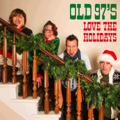 Old 97's – Love The Holidays (2018) Mp3