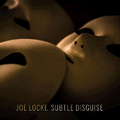 Joe Locke – Subtle Disguise (2018) Mp3