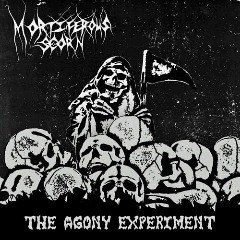 Mortiferous Scorn – The Agony Experiment (2018) Mp3