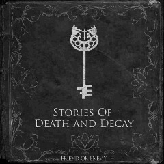 Friend Or Enemy – Stories Of Death And Decay (2018) Mp3