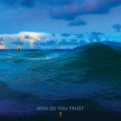 Papa Roach – Who Do You Trust? (2019) Mp3