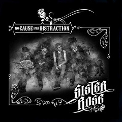 Sister Rose – No Cause For Distraction (2019) Mp3