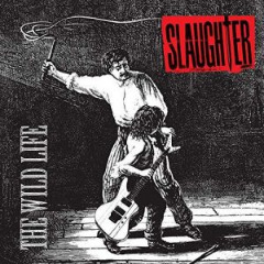 Slaughter – The Wild Life (2019) Mp3