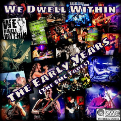 We Dwell Within – The Early Years The Smc Tapes (2019) Mp3