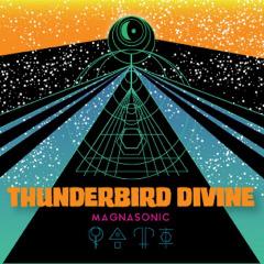 Thunderbird Divine – Magnasonic (2019) Mp3