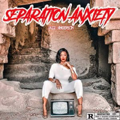 Jazz Anderson – Separation Anxiety (2019) Mp3
