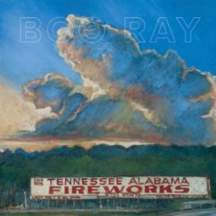 Boo Ray – Tennessee Alabama Fireworks (2019) Mp3