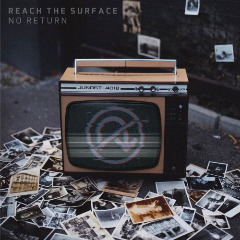 Reach The Surface – No Return (2019) Mp3