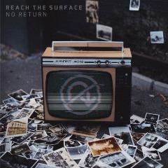 Reach The Surface – No Return (2019) Mp3