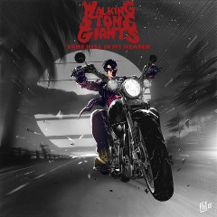 Walking Stone Giants – Some Hell In My Heaven (2019) Mp3