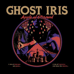 Ghost Iris – Apple Of Discord (2019) Mp3