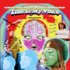 The Chocolate Watchband – This Is My Voice (2019) Mp3