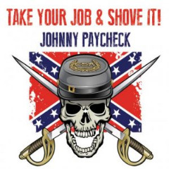 Johnny Paycheck – Take Your Job & Shove It! (2019) Mp3