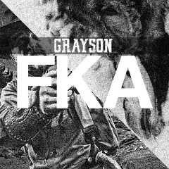 Grayson – Fka (2019) Mp3