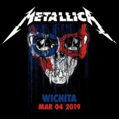 Metallica – 2019-03-04 Wichita, Ks (2019) Mp3