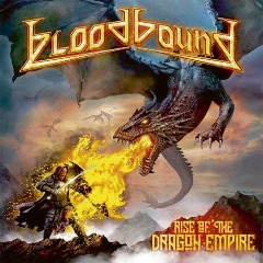 Bloodbound – Rise Of The Dragon Empire (2019) Mp3