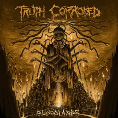 Truth Corroded – Bloodlands (2019) Mp3