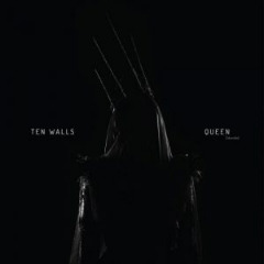 Ten Walls – Queen [extended] (2019) Mp3