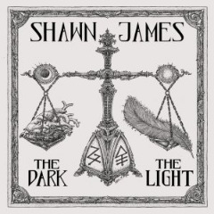 Shawn James – The Dark And The Light (2019) Mp3