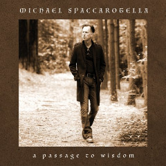 Michael Spaccarotella – A Passage To Wisdom (2019) Mp3