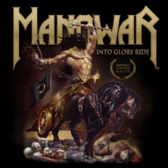 Manowar – Into Glory Ride Imperial Edition Mmxix Remastered (2019) Mp3