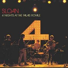 Sloan – 4 Nights At The Palais Royale (2019) Mp3