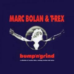 Marc Bolan & T.rex – Bump'n'grind (2019) Mp3