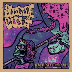 Suicide Cult – Never See The Sun (2019) Mp3