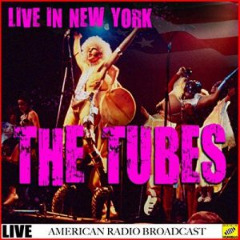 The Tubes – Live In New York (2019) Mp3
